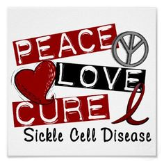 Peace, Love, Cure - Sickle Cell Disease 1