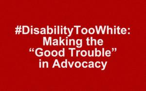 DisabilityTooWhite